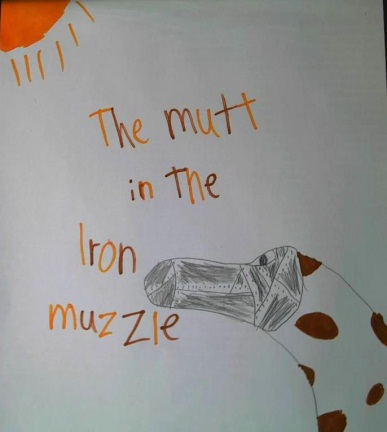 The Mutt in the Iron Muzzle