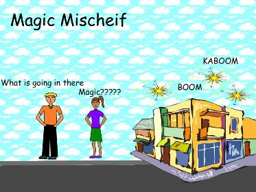 Magic Mischief